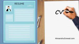 CV और Resume में क्या फर्क और अंतर होता है ?
