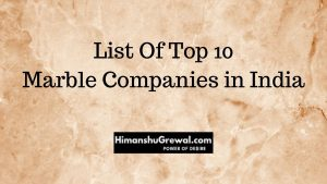 List Of Top 10 Marble Companies in India (Hindi)